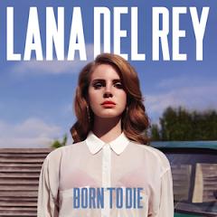 listening to nowadays: Lana del Rey