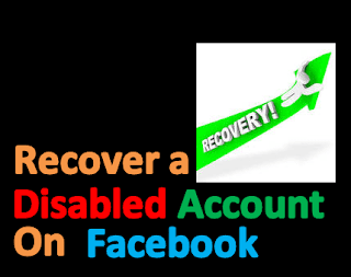 Recover A Disabled Facebook Account