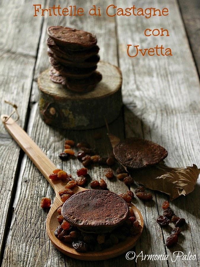 Frittelle di Castagne con Uvetta di Armonia Paleo