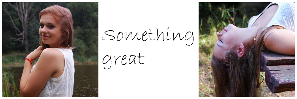 Something Great