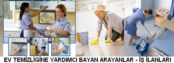 Ev temizliğine yardımcı bayan arayanlar ev temizline yardımcı bayan