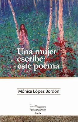 Mónica López Bordón, poesía, Editorial Playa de Ákaba