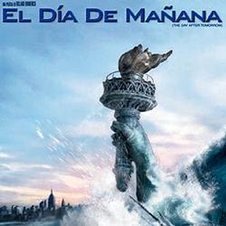 Especial fin del Mundo: películas apocalípticas - El dia de Mañana