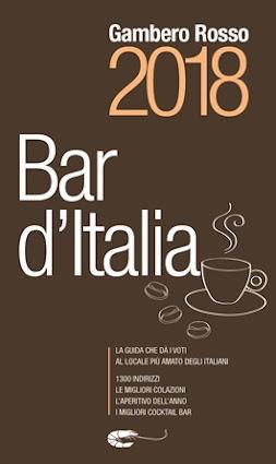 Leggete le mie recensioni sulla Guida Bar d'Italia 2018 del Gambero Rosso...