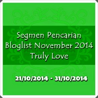 Segmen Pencarian Bloglist November Truly Love