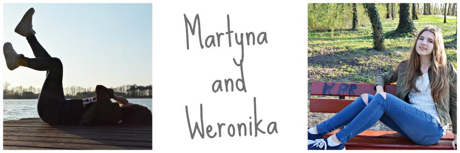 Martyna&Weronika