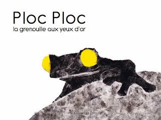 Ploc Ploc: La grenouille aux yeux d'or - Laurence Puidebois & Nicolas Lacombe