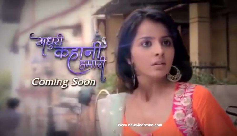 'Adhuri Kahani Hamari' New And Tv Show Story |Cast|Promo|Timings