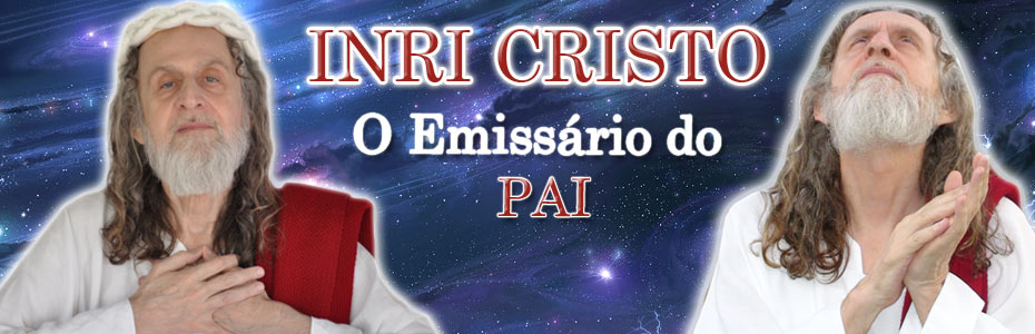INRI CRISTO - O Emissário do PAI - Cristo brasileiro