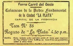 Boleto de tren fundacional de la ciudad de La Plata 19 de Noviembre de 1882