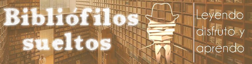 BIBLIÓFILOS SUELTOS