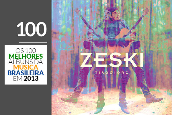 Tiago Iorc - Zeski