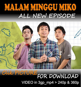 SERIAL KOMEDI : MALAM MINGGU MIKO