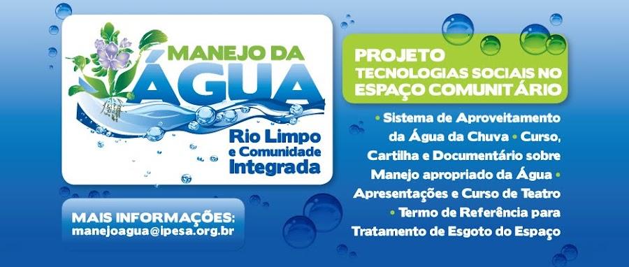 Manejo da água: Rio Limpo e Comunidade Integrada