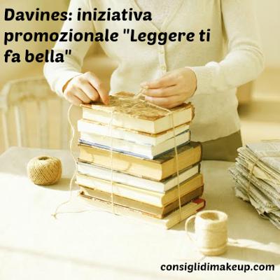 """Iniziativa promozionale  """"Leggere ti fa bella"""" - Davines"""
