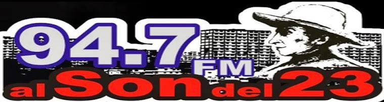 """94.7 FM """"Al Son Del 23"""""""