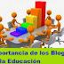 Importancia de los Blogs en la Educación