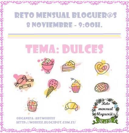 Reto Mensal Blogueiras. Apresentação 08/11/17