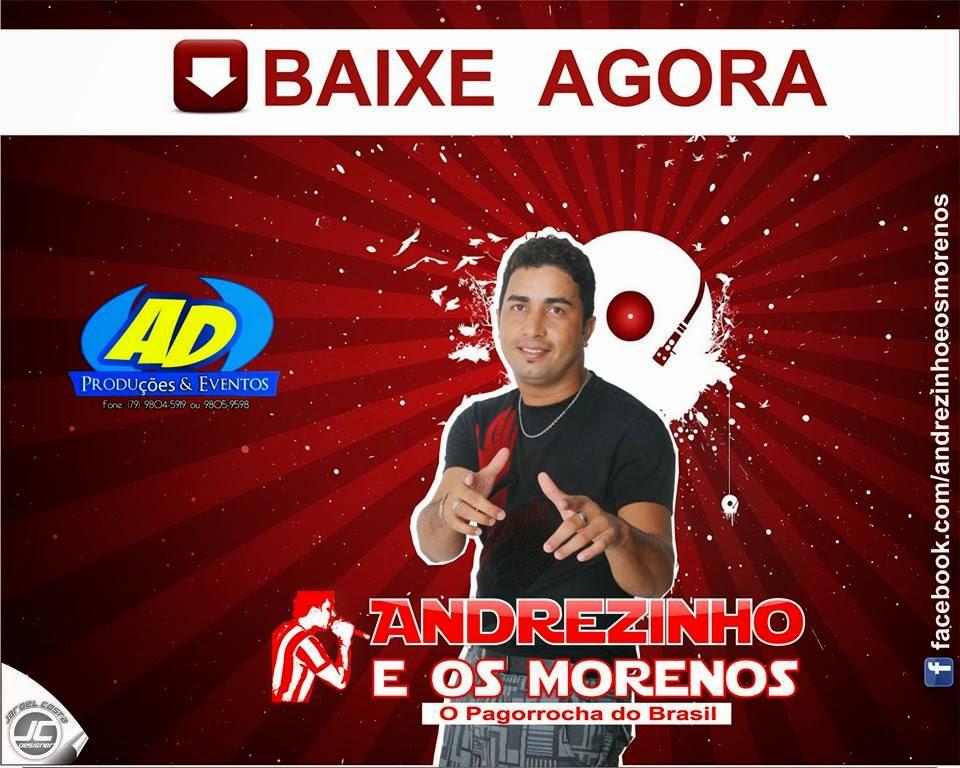 Andrezinho e os Morenos - O Pagorrocha do Brasil