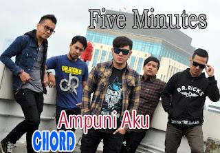 Lirik dan Chord(Kunci Gitar) Five Minutes ~ Ampuni Aku