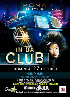 MOMA Fifty Six DOMINGO 27 de octubre IN DA CLUB