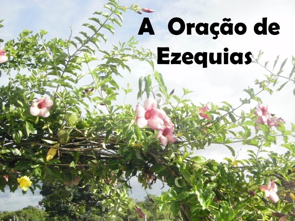 ORAÇÃO DE EZEQUIAS