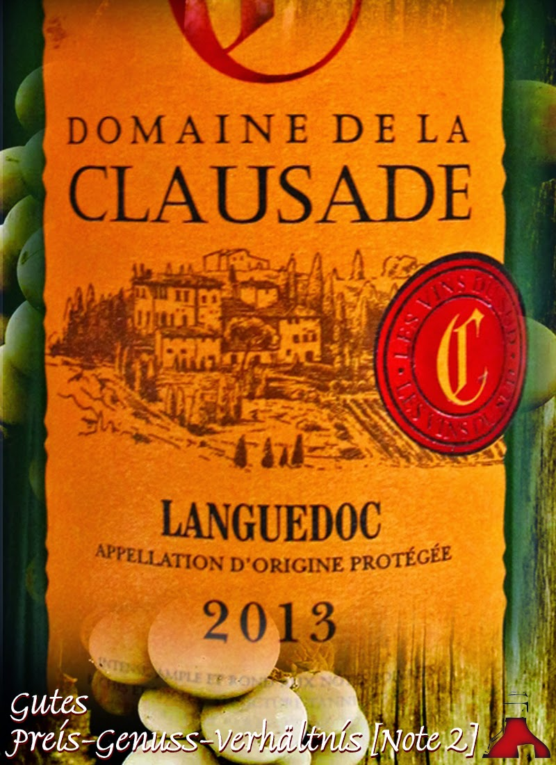 Rewe - Test und Bewertung: Domaine de la Clausade Languedoc 2013