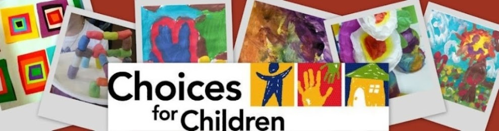 Choices for Children