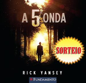 |SORTEIO| A 5ª Onda