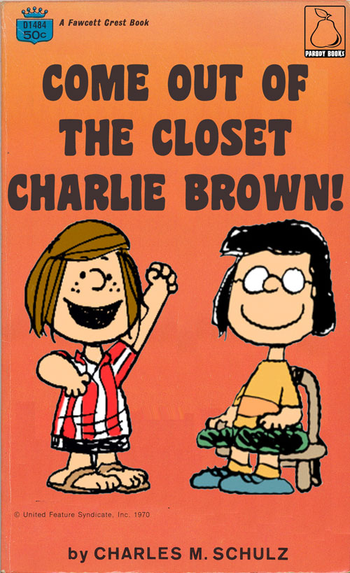 Come Out Of The Closet Charlie Brown
