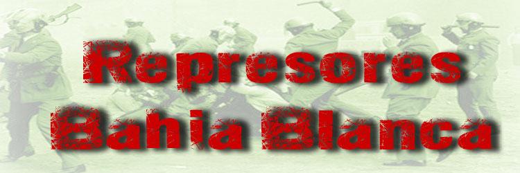 Represores Bahía Blanca