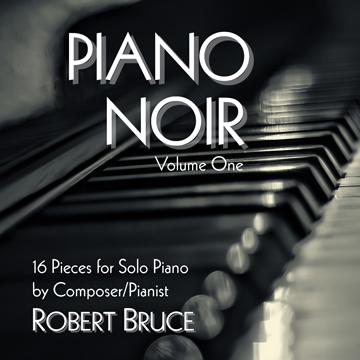 Piano Noir CD by Robert Bruce
