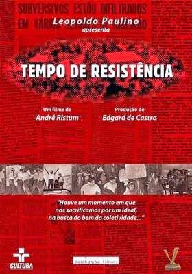 Tempo de Resistência – Nacional (2003)