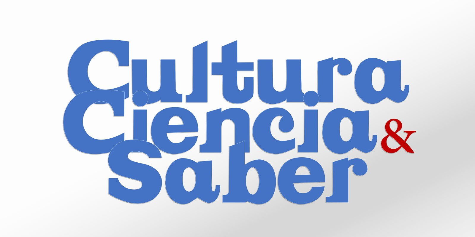 CULTURA CIENCIA & SABER