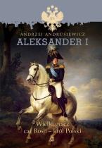 http://www.wydawnictwoliterackie.pl/ksiazka/3570/Aleksander-I---Andrzej-Andrusiewicz