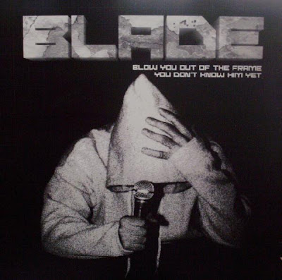 Blade – Blow You Out The Frame (2003, VLS, 320)