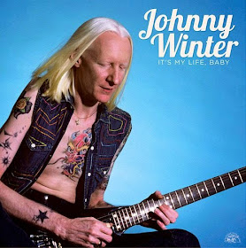 Johnny Winter's It's My Life, Baby – The Best of the Alligator Records Years