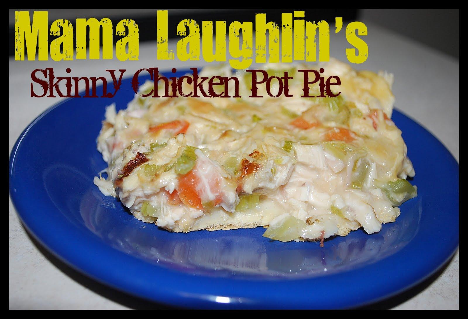 Mama Laughlin: Skinny Chicken Pot Pie