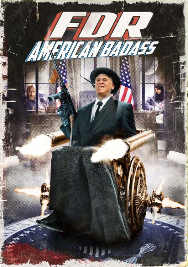 FDR: American Badass! (2012)