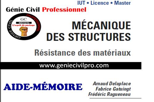 Aide Mémoire Mécaniques des Structures (RDM) Par Arnaud Delaplace,Fabrice Gatuingt et Frédéric Ragueneau  Aide-m%C3%A9moire--RDM
