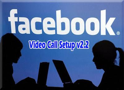 Facebook Video Call Setup v2.2