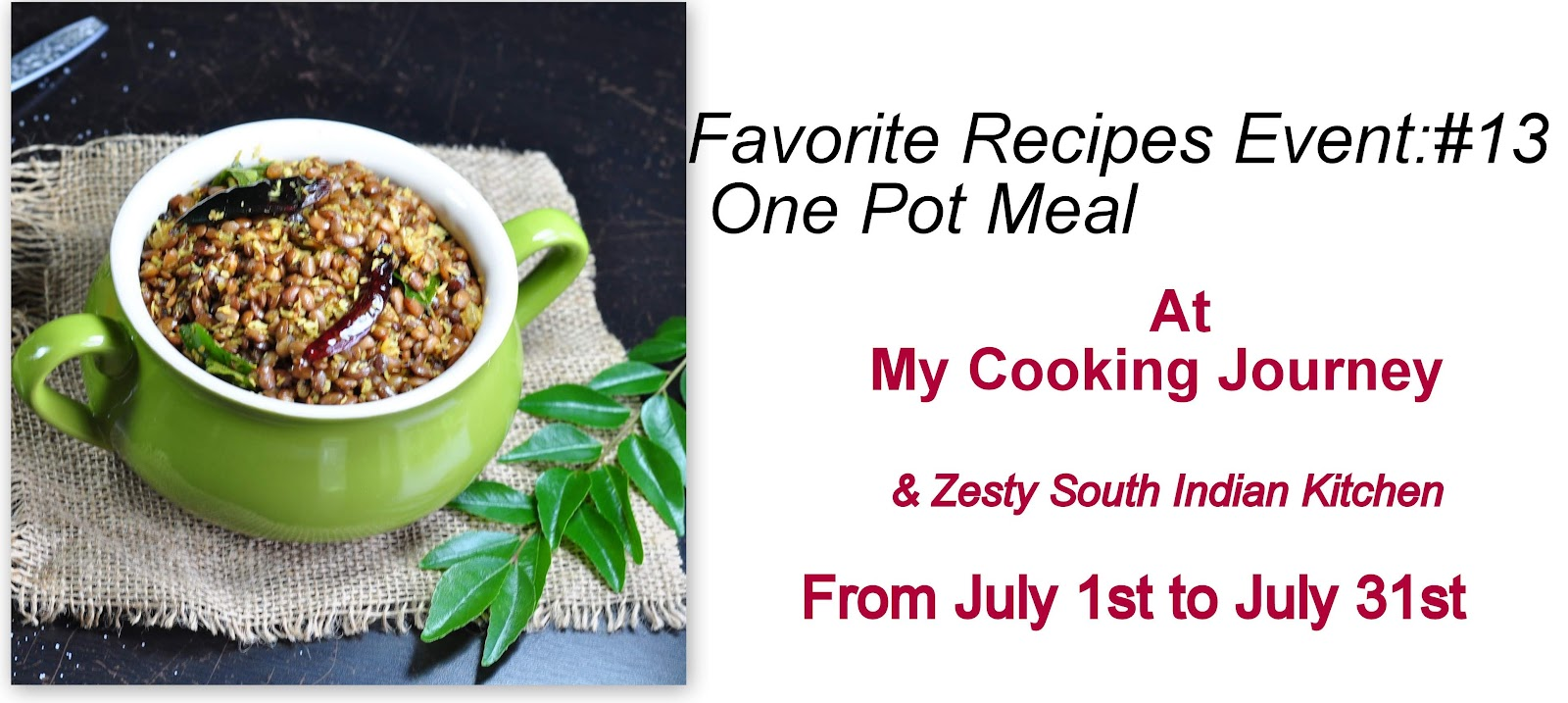 Favorite recipes event one pot meal zesty south indian kitchen this month favorite recipes event is taking palace at my cooking journey e has great blog and amazing recipes as well as traditional indian recipes forumfinder Images