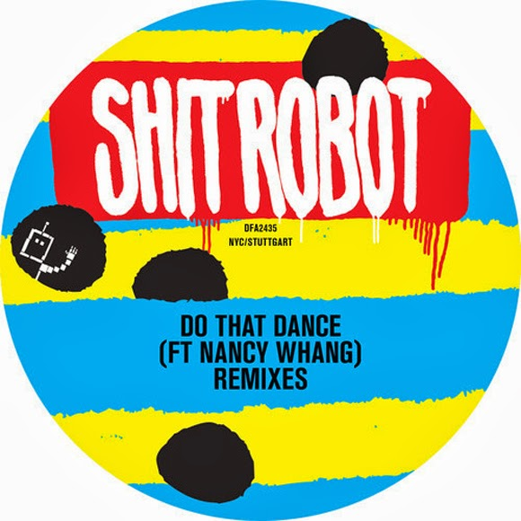 Shit Robot - Do That Dance feat. Nancy Whang (Konstantin Sibold Remix)