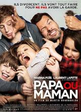 Papa ou maman (Papá o mamá) (2015)