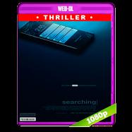 Buscando… (2018) WEB-DL 1080p Audio Dual Latino-Ingles