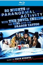 30 Nights of Paranormal Activity with the Devil Inside the Girl with the Dragon Tattoo 2013 Online