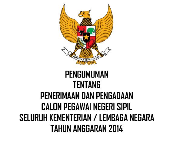Pengumuman Pengadaan CPNS Seluruh Kementerian dan Lembaga Negara 2014