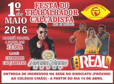 AVNEH VINNY E FORRÓ REAL ANIMAM FESTA DO TRABALHADOR CALÇADISTA 2016
