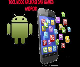 Tool Dan Tutorial Mod Games Dan Aplikasi Android