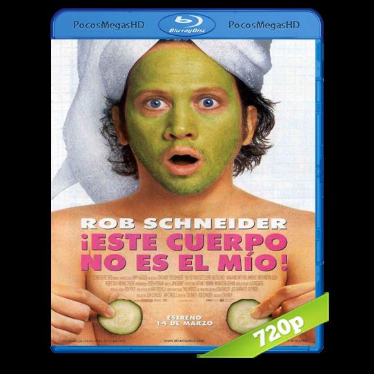 Este Cuerpo No Es Mio (2002) BRRip 720p Audio Dual Latino/Ingles 5.1